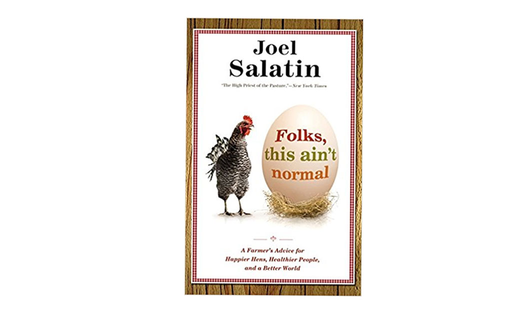Book Review: Folks, this ain't normal by Joel Salatin
